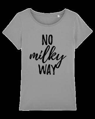 No Milky Way - vegan tshirt dames opal