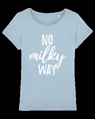 No Milky Way - vegan tshirt dames sky blue