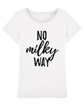 No Milky Way - vegan tshirt dames wit
